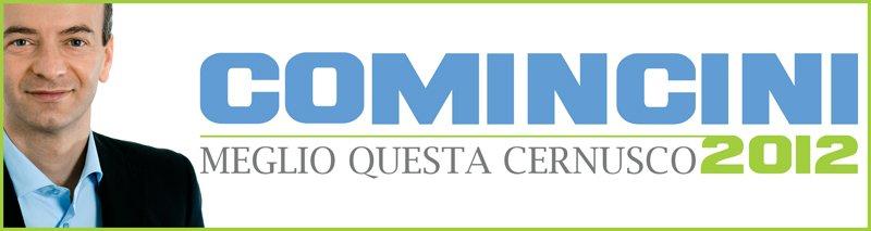 Striscione Campagna elettorale 2012 Comincini a Cernusco sul Naviglio